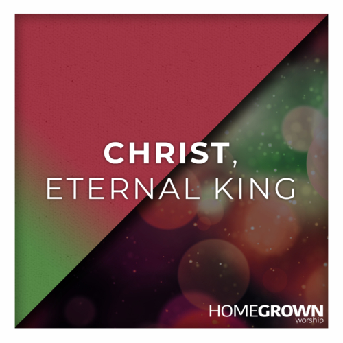 Christ, Eternal King