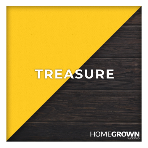 Homegrown Worship - Treasure