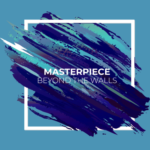 Masterpiece - Beyond The Walls