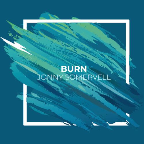 Jonny Somervell - Burn