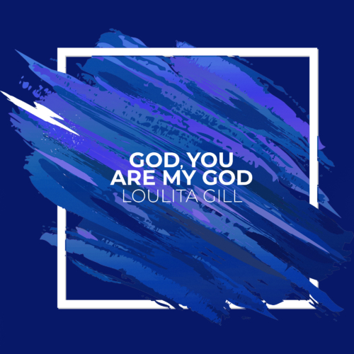 God You Are My God