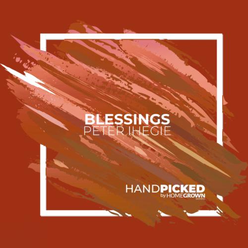Blessings - Peter Ihegie
