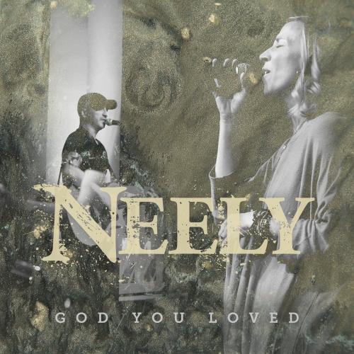 God You Loved