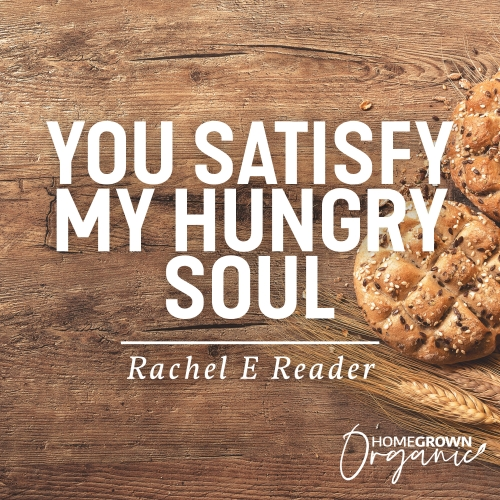 You Satisfy My Hungry Soul
