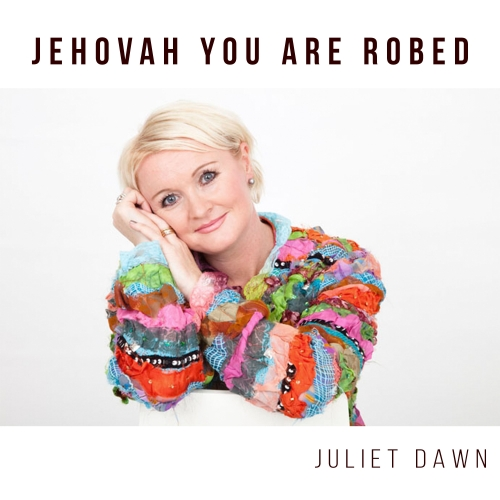 Jehovah You Are Robed