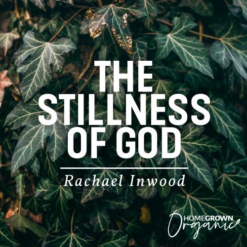 The Stillness of God