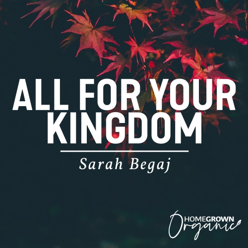 All For Your Kingdom