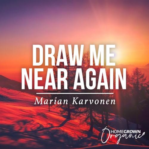 Draw Me Near Again